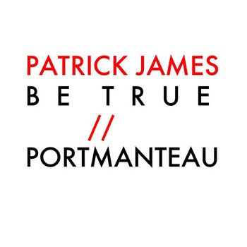 Be True / Portmanteau - Single cover art
