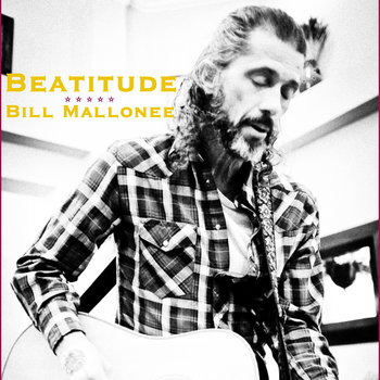 """BEATITUDE"" Bill Mallonee & Vigilantes of Love cover art"