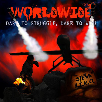 Worldwide: Dare To Struggle, Dare To Win! cover art