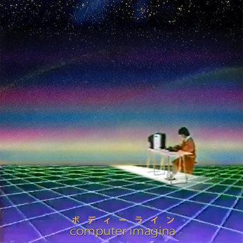 b o d y l i n e  - COMPUTER IMAGINA