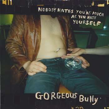 Nobody Hates You As Much As You Hate Yourself cover art