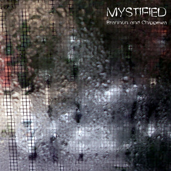Mystified - Brannon And Chippewa