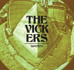 The Vickers - Ghosts artwork