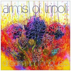 Arms of Tripoli - Dream in Tongues artwork
