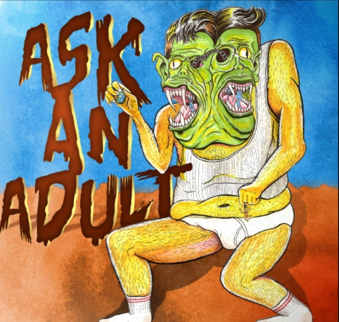 Ask An Adult - Ask An Adult