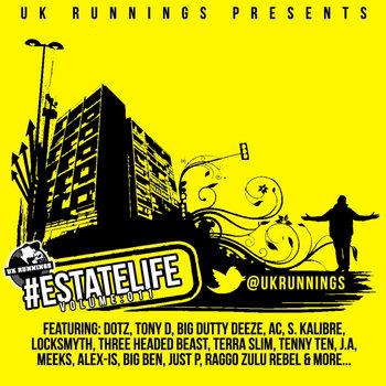 UK Runnings #EstateLife - Volume 011 cover art
