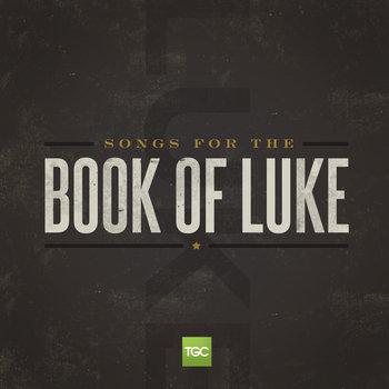 Songs for the Book of Luke cover art