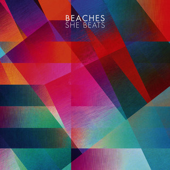 Beaches - She Beats cover art