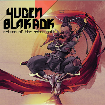 Yugen Blakrok - Return of the Astro-Goth cover art