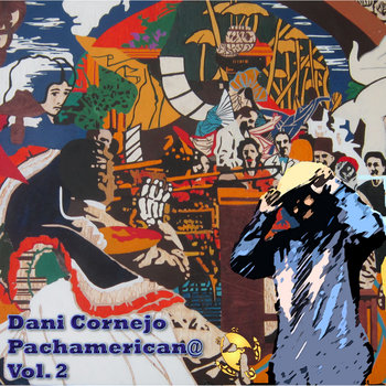 Pachamerican@ Vol. 2 cover art
