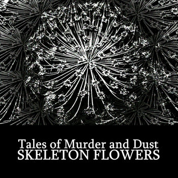 Skeleton Flowers cover art