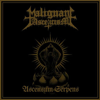 Malignant Asceticism - Ascensum Serpens