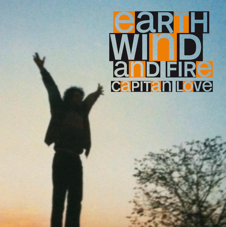 Capitan Love - Earth Wind And Fire