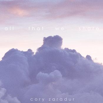 Cory Zaradur - All That We Share [INNER001]