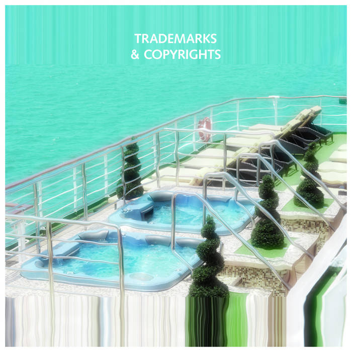 Trademarks & Copyrights - Lounge Atmospheres