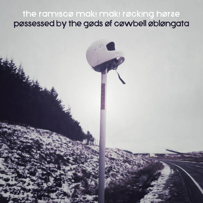 Possessed by the Gods of Cowbell Oblongata cover art