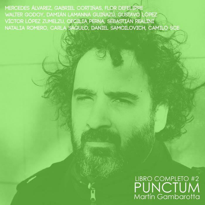 LIBRO COMPLETO #2: Punctum, de Martín Gambarotta cover art