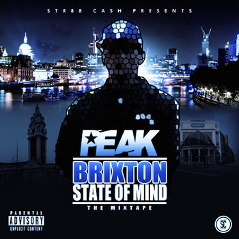BRITHOPTV: [New Release] Peak (@ItsPeak_) -  'Brixton State Of Mind' Mixtape OUT NOW! [Rel. 10/10/14] | #UKRap #UKHipHop