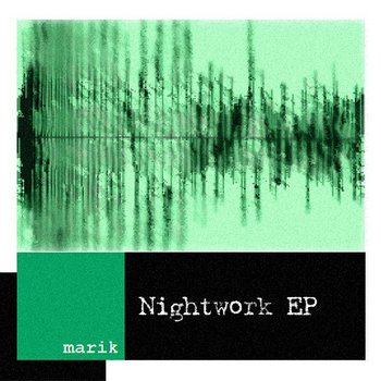 Marik - Nightwork[FRZ036]