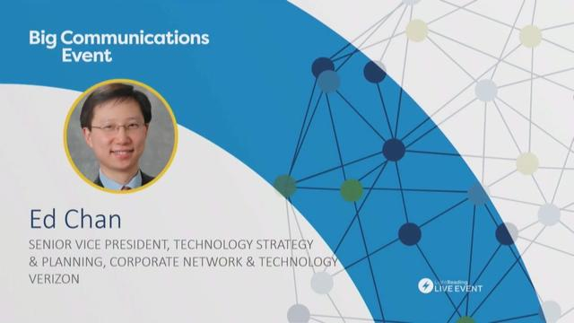 Verizon's Ed Chan on the New World for Networks | Light ...