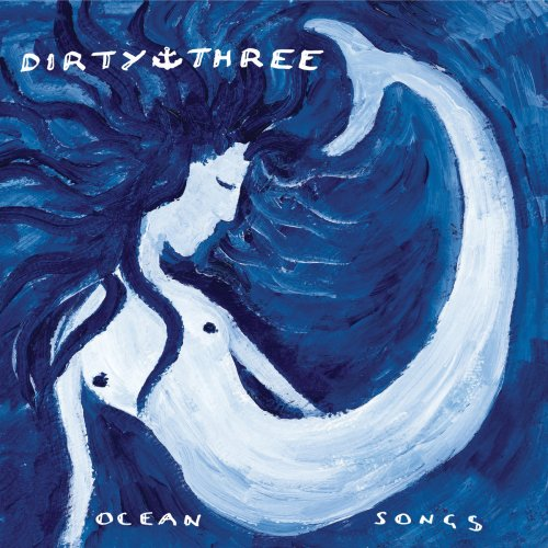 Ocean Songs | Dirty Three