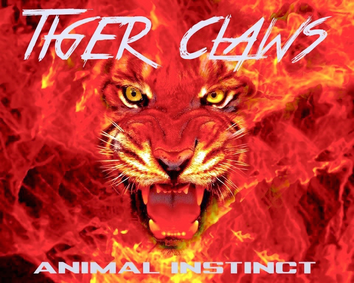 Includes Unlimited Streaming Of Tiger Claws Animal Instinct Via The Free Bandcamp App Plus High Quality Download In Mp3