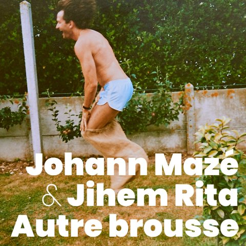 Johann Mazé & Jihem Rita – Autre Brousse