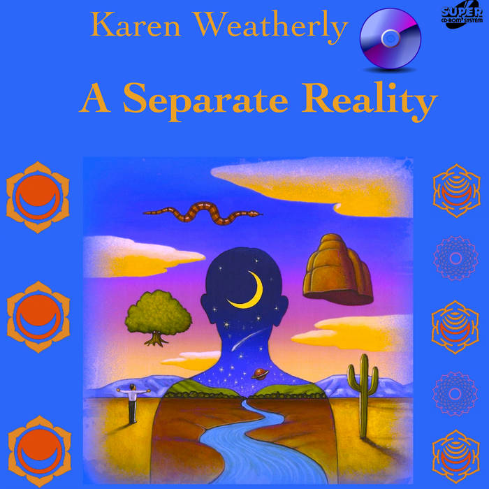 Karen Weatherly - A Separate Reality (2nd Edition) Cover