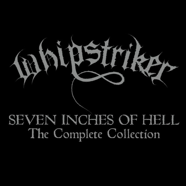 WHIPSTIKER SEVEN INCHES OF HELL