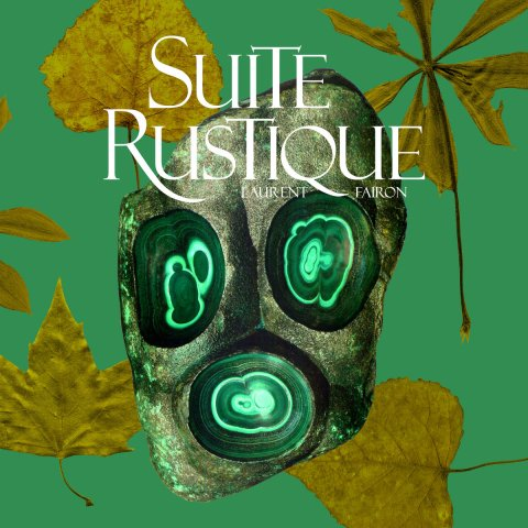 Laurent Fairon – Suite Rustique