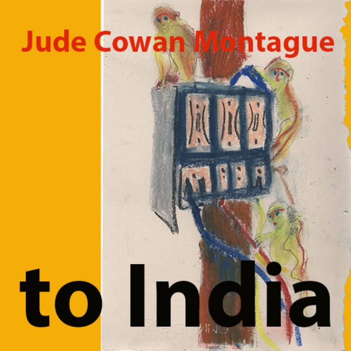 Jude Cowan Montague – to India