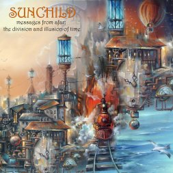 Resultado de imagen de Sunchild - Messages From Afar: The Division And Illusion Of Time
