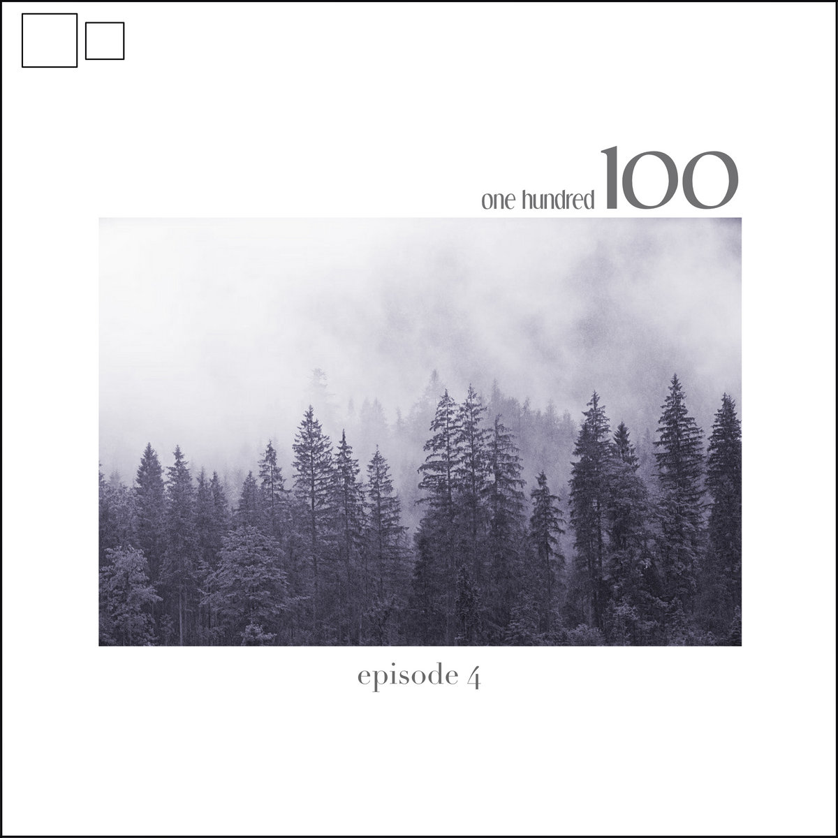 Various Artists – one hundred *episode 4