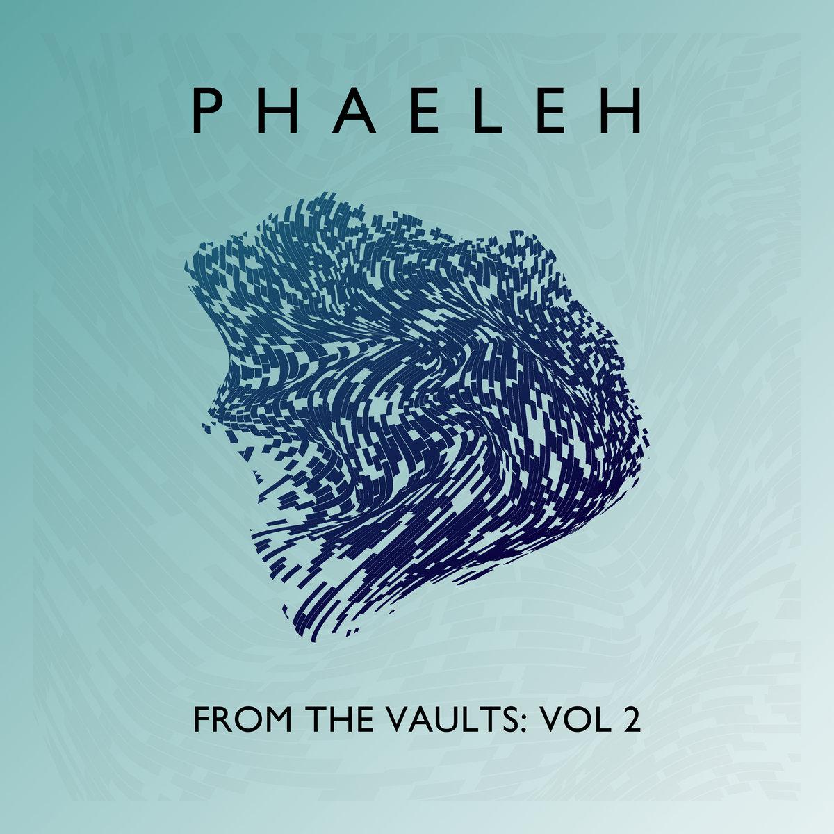 Phaeleh – From the Vaults: Vol 2