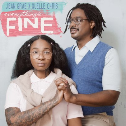 Image result for everything's fine quelle chris and jean grae