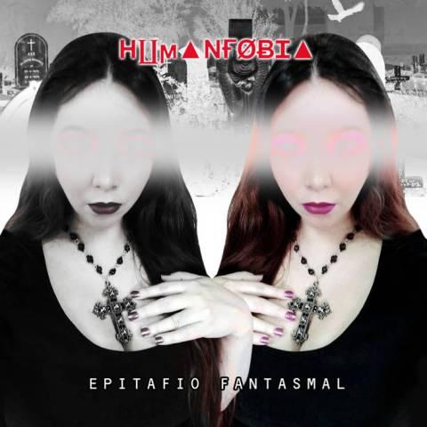 Humanfobia – Epitafio Fantasmal