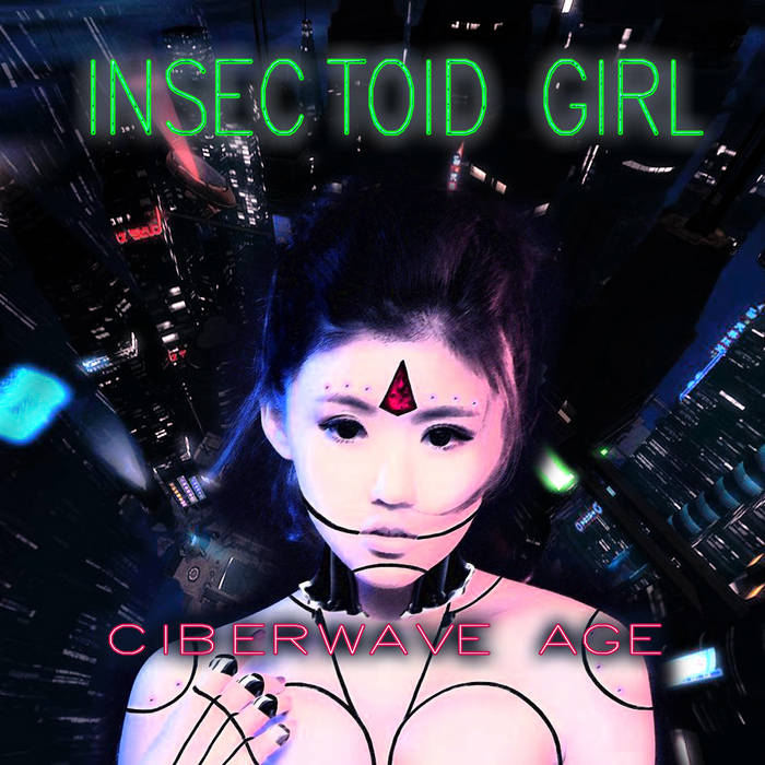Insectoid Girl – Cyberwave Age