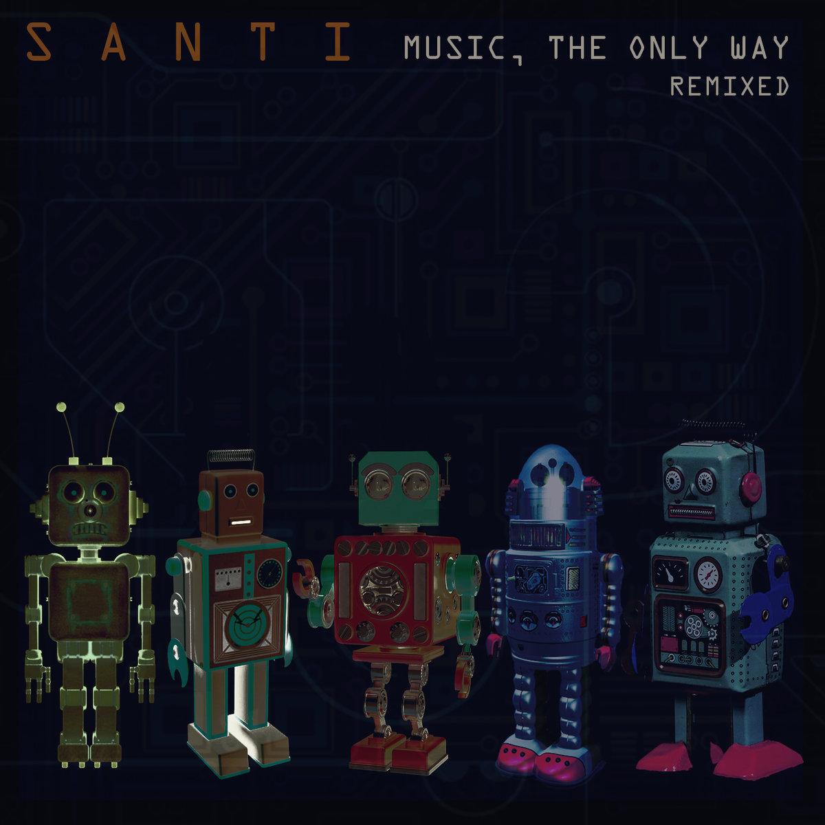 Santi – Music, the only Way Remixed