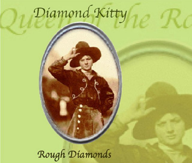 Diamond Kitty Rough Diamonds