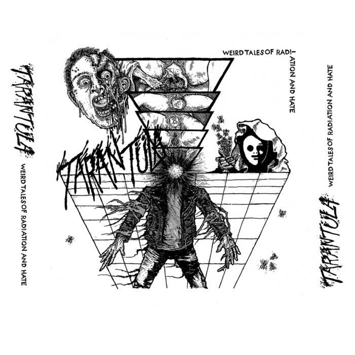 TARANTÜLA – Weird Tales Of Radiation and Hate EP