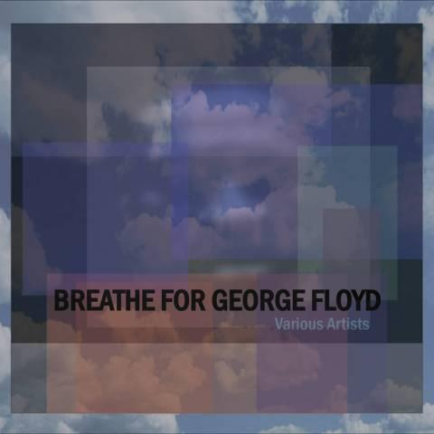 Various Artists – Breathe for George Floyd