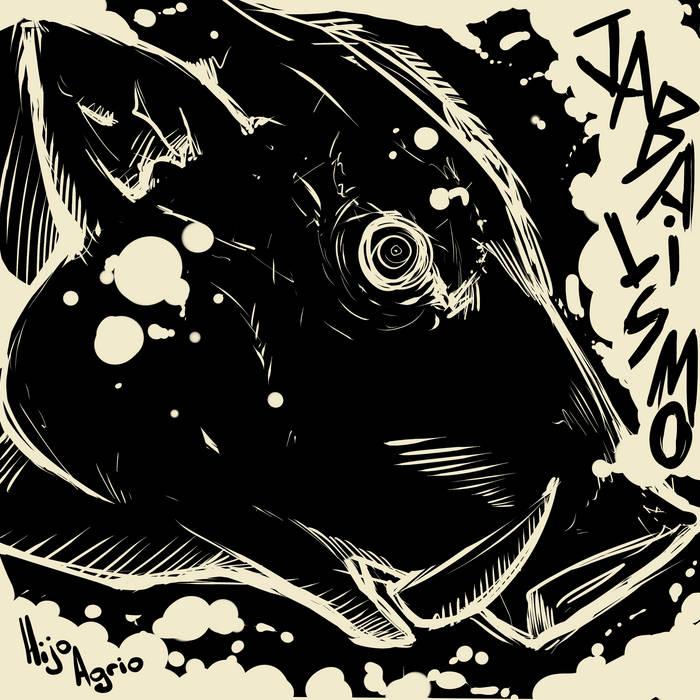 JABALISMO – Hijo Agrio