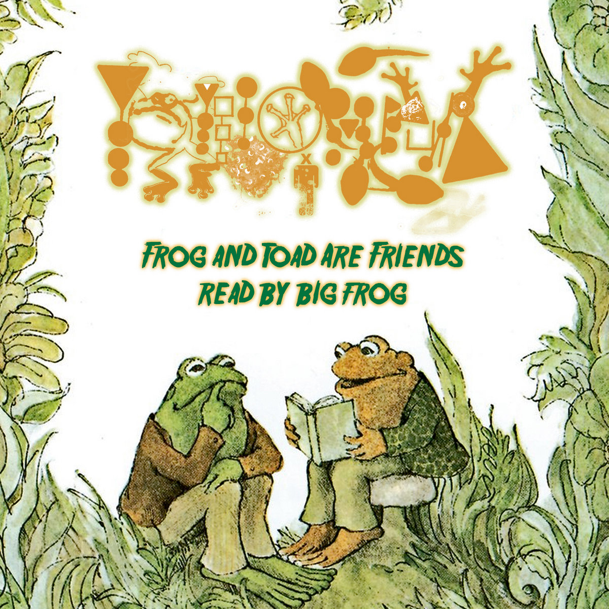 Frog And Toad Are Friends Read By Big Frog