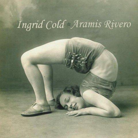 Ingrid Cold – Aramis Rivero – Ingrid Cold & Aramis Rivero