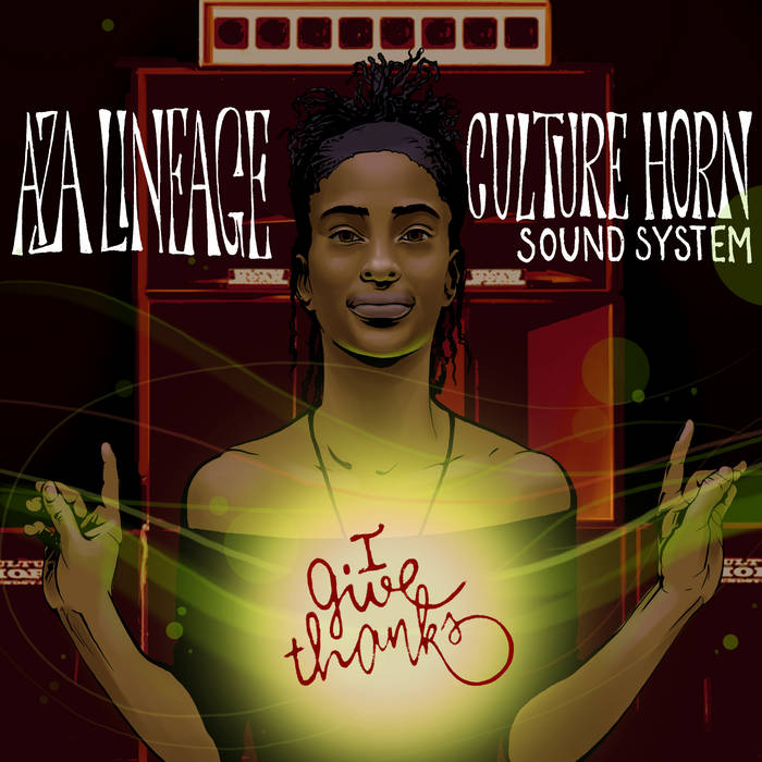 Aza Lineage & Culture Horn – I Give Thanks