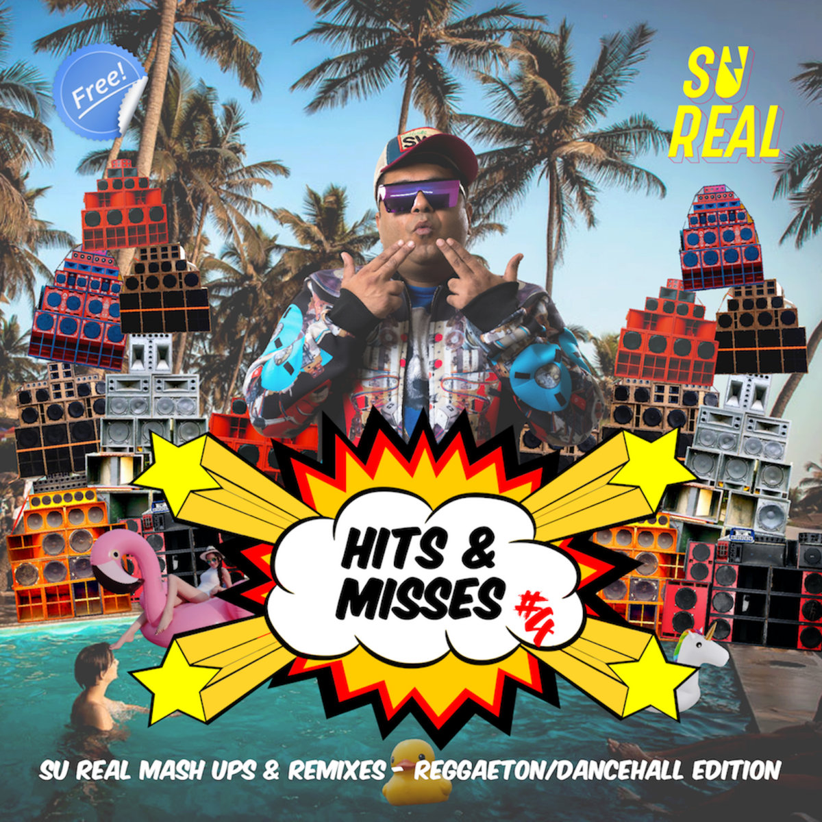 Su Real – Hits & Misses Vol​​.​​4 ~ Reggaeton Edition