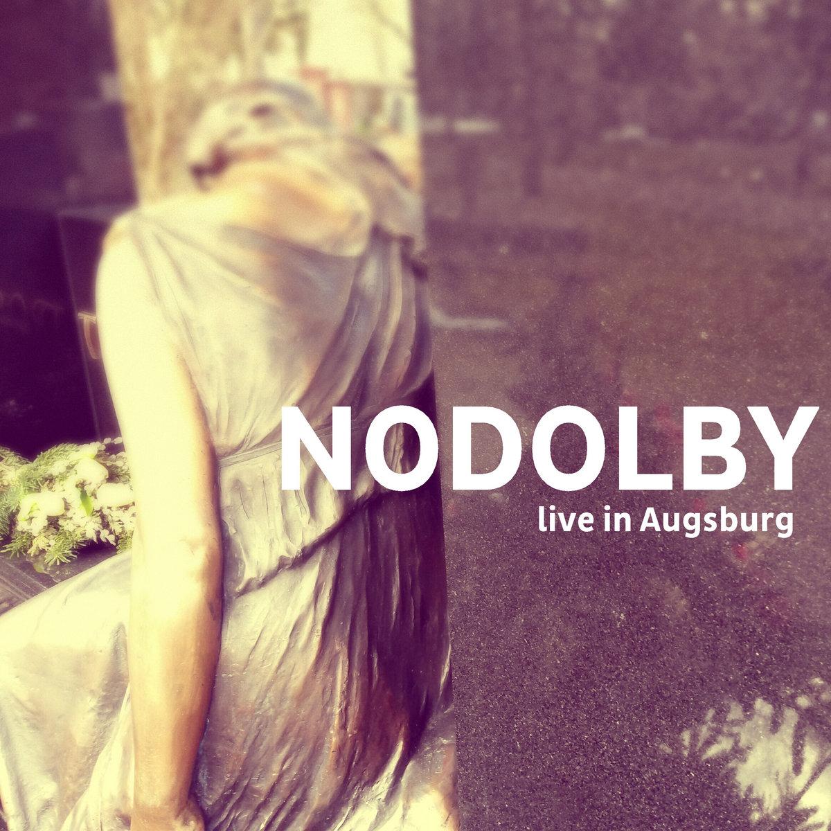 NODOLBY – live in Augsburg