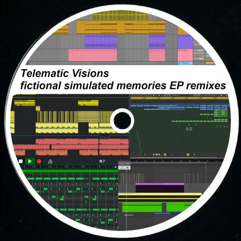 Telematic Visions – fictional simulated memories EP remixes