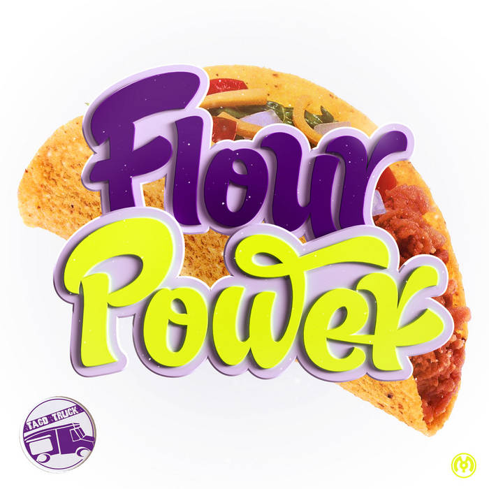 Taco Truck – Flour Power