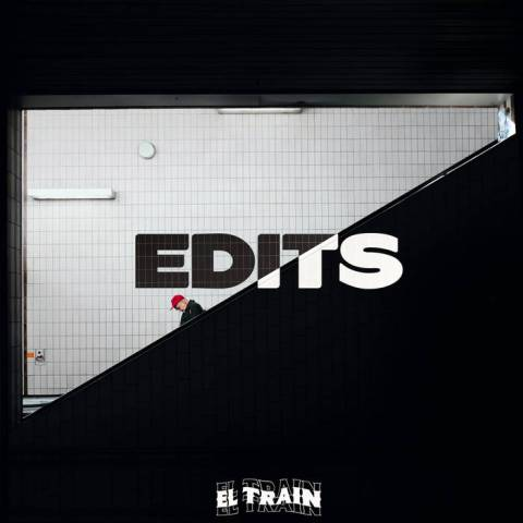El Train – Edits Vol. 1